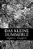 Das Kleine Dummerle, Agnes Sapper, 1479277959