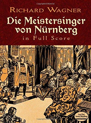 Download Die Meistersinger von Nürnberg in Full Score (Dover Music Scores) pdf epub