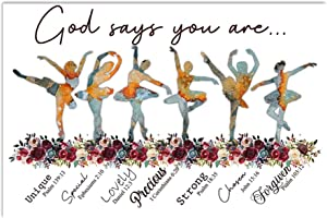 Zuhause God Says You are Poster, Ballet Dancer Poster No Frame/ 0.75