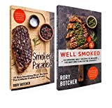 Great Barbecue: Smoker's Paradise + Well Smoked: 25 Smoking Meat Recipes To Become The Best BBQ Guru In The Country (Rory's Meat Kitchen)