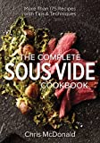 img - for The Complete Sous Vide Cookbook: More than 175 Recipes with Tips and Techniques book / textbook / text book