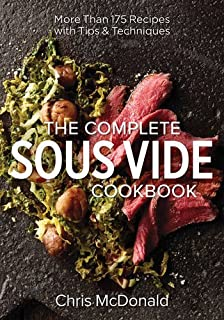 The Complete Sous Vide Cookbook: More than 175 Recipes with Tips and Techniques (0778805239)   Amazon Products