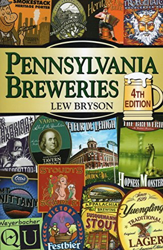 Pennsylvania Breweries (Breweries Series) by Lew Bryson