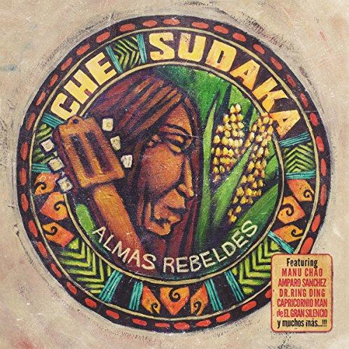 Che Sudaka-Almas Rebeldes-ES-CD-FLAC-2017-HOUND Download