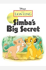 Lion King, The:  Simba's Big Secret (Disney Short Story eBook) Kindle Edition