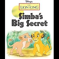 Lion King, The:  Simba's Big Secret (Disney Short Story eBook)