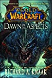 World of Warcraft: Dawn of the Aspects (World of Warcraft (Paperback))