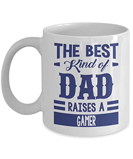 The Best Kind Of Dad Raises A Gamer Coffee Mug Fathers Day Gift For