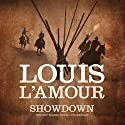 Showdown Audiobook by Louis L'Amour Narrated by Traber Burns