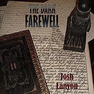 The Dark Farewell Hörbuch
