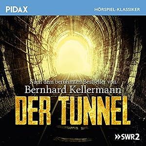 Der Tunnel Hörspiel