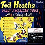 First American Tour!/At Carnegie Hall by Ted Heath