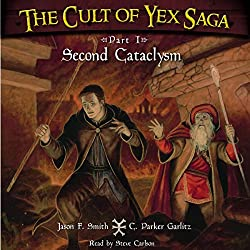 The Cult of Yex Saga
