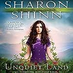 Unquiet Land: Elemental Blessings, Book 4 | Sharon Shinn