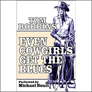Even Cowgirls Get the Blues Audiobook