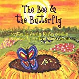 The Bee and the Butterfly, Jacalyn Martin Ceballos, 1456029924