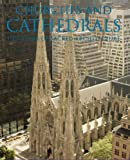 Churches and Cathedrals: 1700 Years of Sacred Architecture