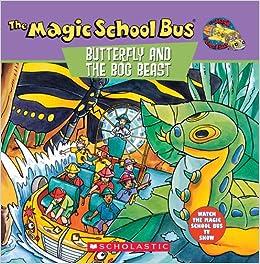 The Magic School Bus Butterfly And The Bog Beast The Nancy Krulik