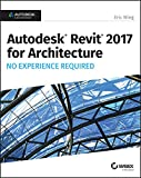 img - for Autodesk Revit 2017 for Architecture No Experience Required book / textbook / text book