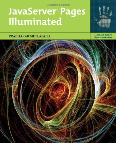 JavaServer Pages Illuminated (Jones and Bartlett Illuminated (Paperback)) by Brand: Jones n Bartlett Learning