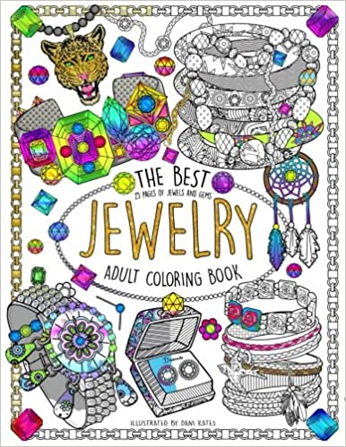 The Best Jewelry Adult Coloring book: 25 Pages of Jewels and Gems ...
