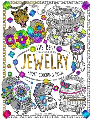 The Best Jewelry Adult Coloring book: 25 Pages of Jewels and Gems