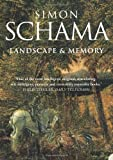 By Simon Schama - Landscape and Memory ((Reissue))