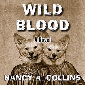 Wild Blood Audiobook