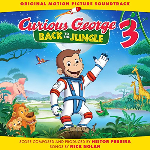 Curious George 3: Back to the Jungle (Original Motion Picture Soundtrack)
