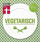Vegetarisch - Unsere besten Rezepte
