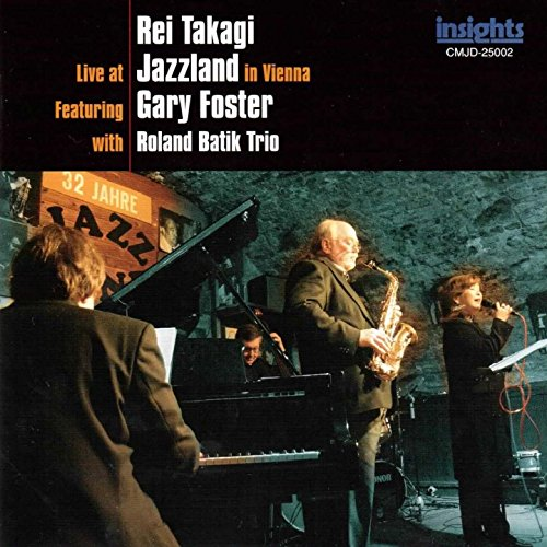 I Let a Song Go out of My Heart (feat. Gary Foster, Roland Batik Trio) [Live]