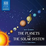Green: The Planets And Solar System [Ruth Sillers] [Naxos AudioBooks: NA0156] (Naxos Junior Classics)