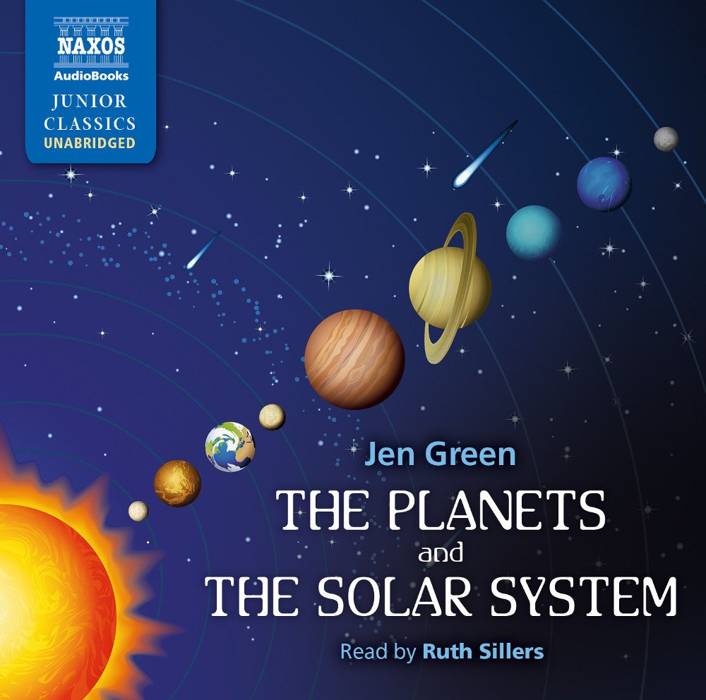 The Planets and the Solar System by Naxos AudioBooks