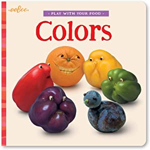 eeBoo Play with Your Food Colors Board Book by Saxton Freymann