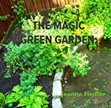 The Magic Green Garden