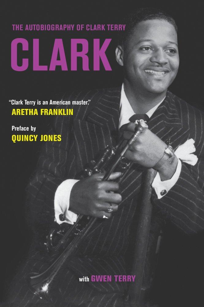 Download Clark: The Autobiography of Clark Terry ebook