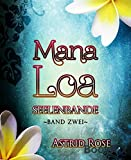 Book Cover for Mana Loa (2): Seelenbande (German Edition)