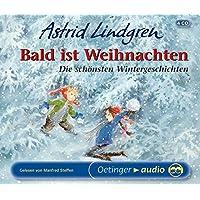 Bald ist Weihnachten: Die schönsten Wintergeschichten - 4 CD-Box