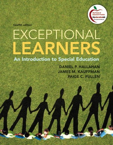 Exceptional Learners: An Introduction to Special Education (12th Edition) ()