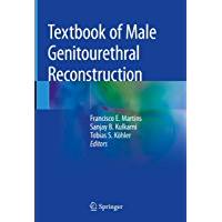 Textbook of Male Genitourethral Reconstruction