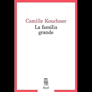 La familia grande (French Edition)