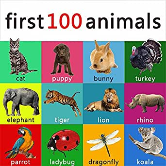 Amazon Com First 100 Animals Your Child Should Know Learning Book For Kids Toddlers And Young Children Abc 123 Learning Books 3 Ebook Constantine D Kindle Store