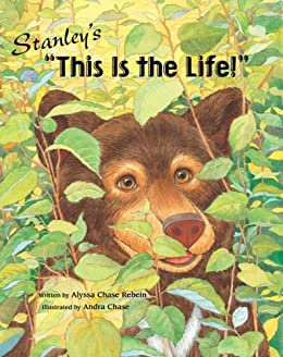 "STANLEY'S ""THIS IS THE LIFE!"" Fun with Wellness Children's Picture Book (Life Skills Childrens eBooks Fully Illustrated Version 11) by [Rebein, Alyssa Chase]"