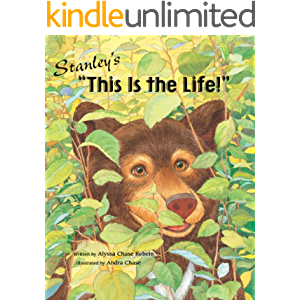 """STANLEY'S """"THIS IS THE LIFE!"""" Fun with Wellness Children's Picture Book (Life Skills Childrens eBooks Fully Illustrated…"""