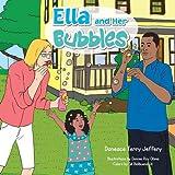 ELLA AND HER BUBBLES