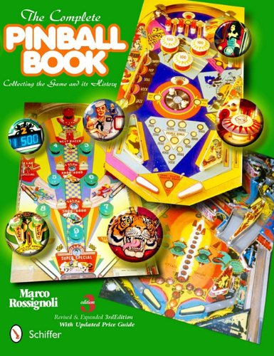 - The Complete Pinball Book: Collecting the Game & Its History