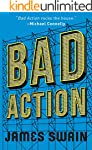 Bad Action (The Billy Cunningham Series Book 2)