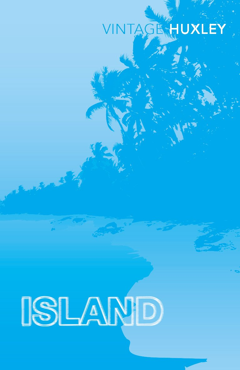 island amazon co uk aldous huxley david bradshaw  island amazon co uk aldous huxley david bradshaw 9780099477778 books