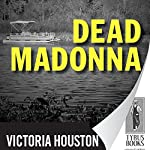Dead Madonna: A Loon Lake Fishing Mystery, Book 8 | Victoria Houston