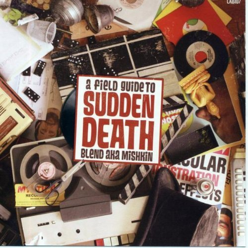 sudden-death-a-field-guide-to-by-blend-aka-mishkin-2009-09-22